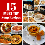 A collection of 15 MUST TRY Soup Recipes. There is a little something for everyone, including some vegetarian favorites for a chill-chasing supper.   TheMountainKitchen.com