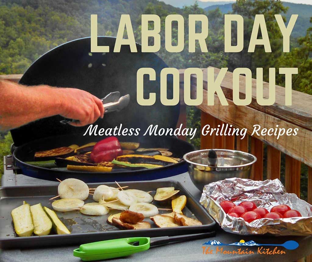 Meatless Monday Grilling Recipes {Labor Day Cookout