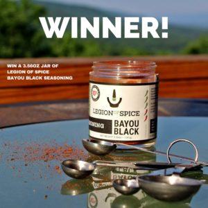 Legion of Spice Bayou Black Seasoning Giveaway ~ Winner Announcement!