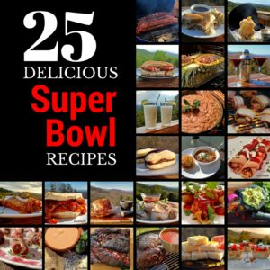 25 Delicious Super Bowl Recipes (2017)