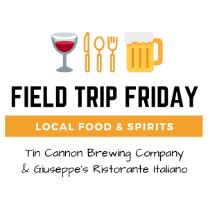 September Field Trip Friday • Tin Cannon Brewing & Giuseppe's Ristorante