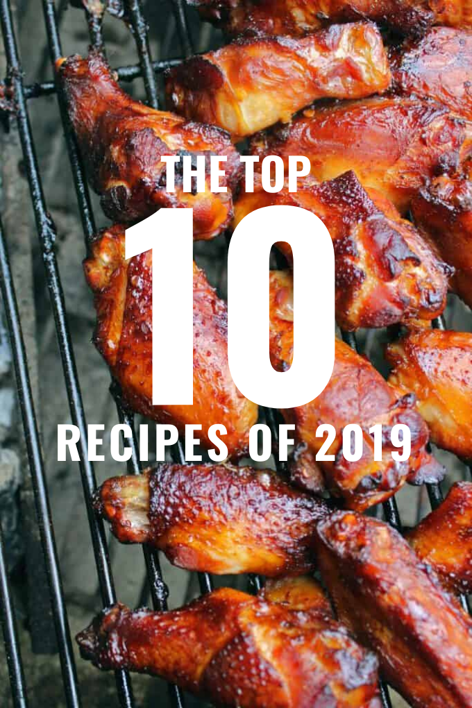 From smoky meat to overnight oats, we've rounded up the top 10 recipes of 2019. See what recipes had the biggest impact on your taste buds this year!